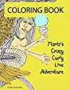 Maria's Crazy Curly Line Adventure: Coloring Book