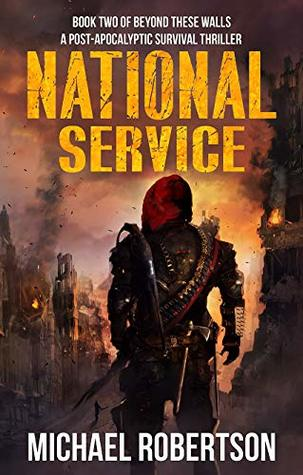 National Service (Beyond These Walls #2)