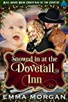 Snowed in at the Dovetail Inn (Mail Order Bride Christmas in the Country Book 2)