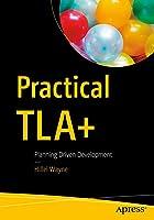 Practical TLA+: Planning Driven Development