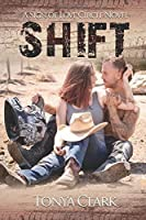 Shift (The Sign of Love Circle Series)