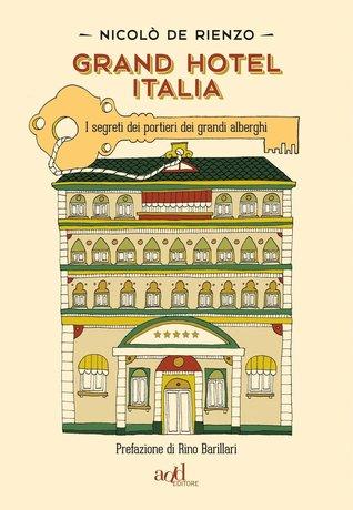 Grand Hotel Italia Nicolò De Rienzo