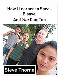 How I Learned to Speak Bisaya, and You Can, Too: