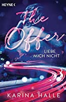 The Offer: Liebe mich nicht ... (Being with you #2)