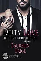 Ich brauche dich! (Dirty Love #2)