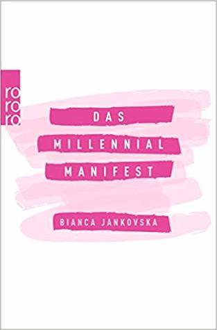 Das Millennial-Manifest by Bianca Jankovska