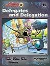 Delegates and Delegation (Schlock Mercenary, #15)