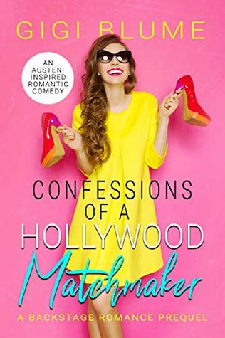 Confessions of a Hollywood Matchmaker (Backstage Romance #0.5)