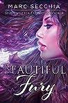 Beautiful Fury (Shapeshifter Dragons Book 4)