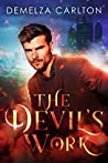 The Devil's Work (Mel Goes to Hell, #1)