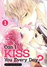 Can I Kiss You Every Day? Vol. 1