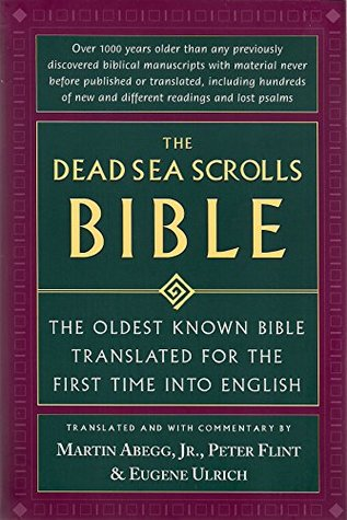 Dead Sea Scrolls Bible - Oldest Known Bible Translated For The First Time Into English