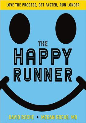 The Happy Runner by David Roche