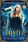 Tainted (The Taellaneth, #4)