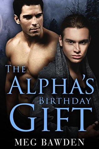 The Alpha's Birthday Gift