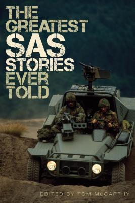 The Greatest SAS Stories Ever Told