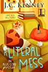A Literal Mess (Allie Cobb Mystery #1)