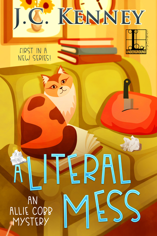 A Literal Mess by J.C. Kenney