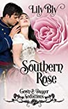 Southern Rose (Gown & Dagger Seductions, #1)