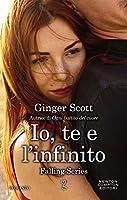 Io, te e l'infinito (Falling Series Vol. 2)