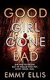 Good Girl Gone Bad (DI Kane Barnett #1)