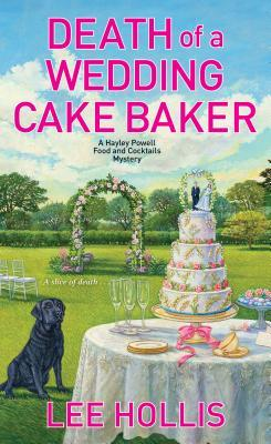 Death of a Wedding Cake Baker by Lee Hollis