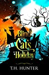 Blind Cat's Holiday: A Cozy Cat and Witch Mystery (Cozy Conundrums Book 4)