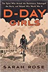 D-Day Girls: The ...
