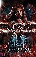 Le chaos (Les gardes de la Terre des ombres, #3)