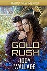 Gold Rush (Dragons of Tarakona / Magic, New Mexico Book 38)