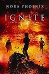 Ignite (Ignite #1)