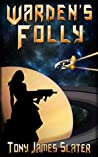Warden's Folly (The Ancient Guardians #2)