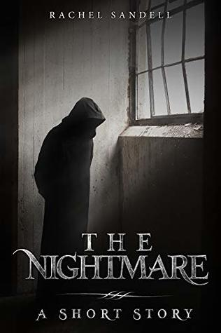 The Nightmare: A Short Story