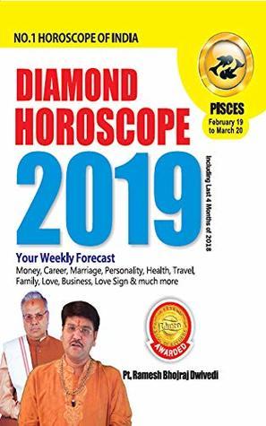 DIAMOND HOROSCOPE PISCES 2019