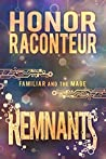 Remnants (Familiar and Mage #3)