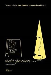 Con Ngựa Bước Vào Quán Bar by David Grossman