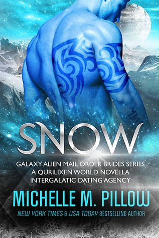 Snow (Galaxy Alien Mail Order Brides #6)