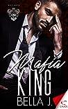 Mafia King (Royal Mafia, #3)
