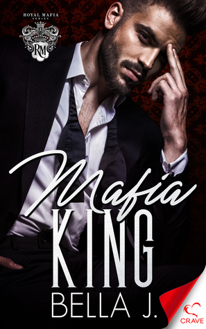 Mafia King by Bella J.