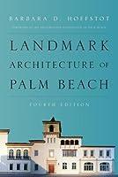 Landmark Architecture of Palm Beach