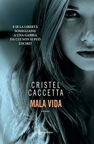 Mala vida by Cristel Caccetta