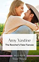 The Rancher's Fake Fiancee (Return of the Blackwell Brothers Book 4)