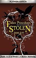 Fallen Princeborn: Stolen, Platinum Edition (Parts 1&2)