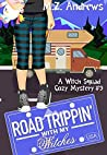 Road Trippin' with My Witches (Witch Squad Cozy Mystery #9)