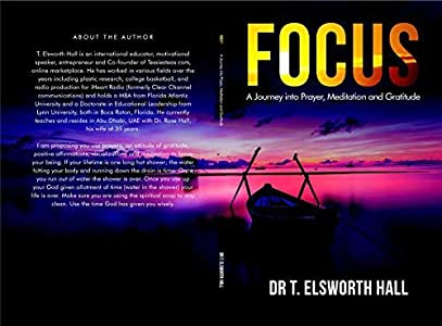 Focus: A journey into meditation, prayer and gratitude