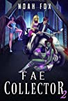 Fae Collector (Book 2)