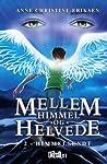 Himmelsendt (Mellem Himmel og Helvede #2)