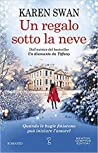 Un regalo sotto la neve by Karen Swan