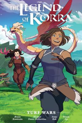 The Legend of Korra: Turf Wars (The Legend of Korra, #1)