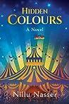 Hidden Colours, A Novel